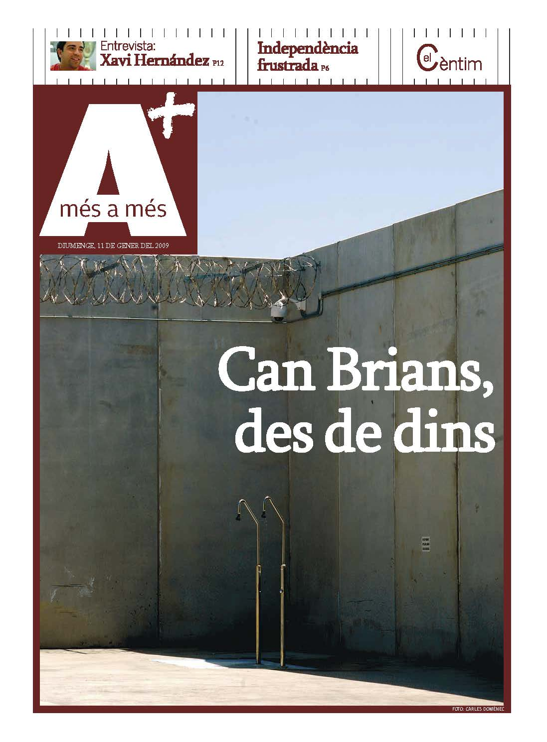 In the prison of Can Brians